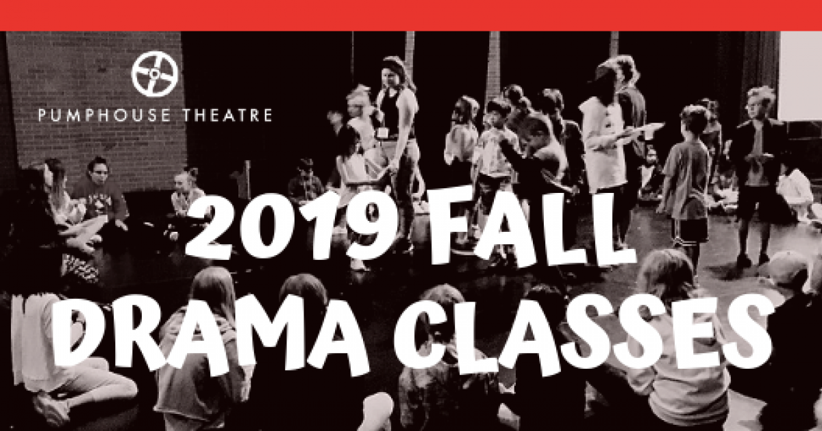Link to Now Accepting Registrations | Pumphouse Theatre Fall Drama Classes for Ages 6-17
