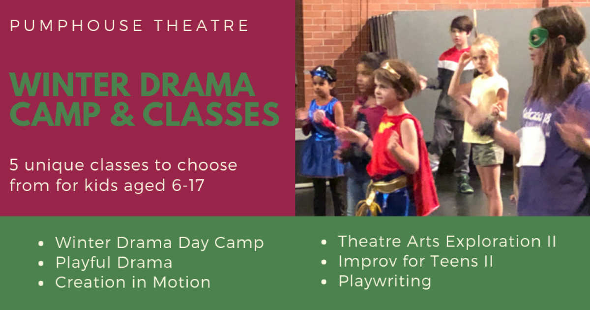 Link to Winter 2020 Youth Drama Classes & Camp | Pumphouse Theatre