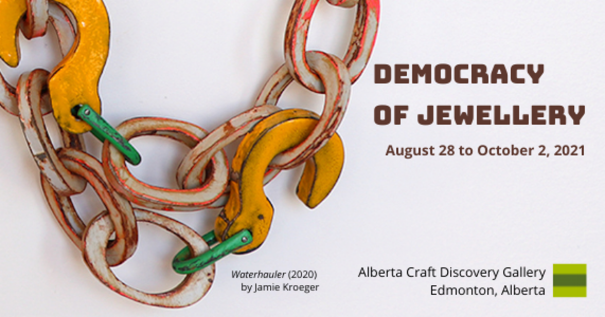 Link to Introducing Democracy of Jewellery - a new Alberta Craft exhibition