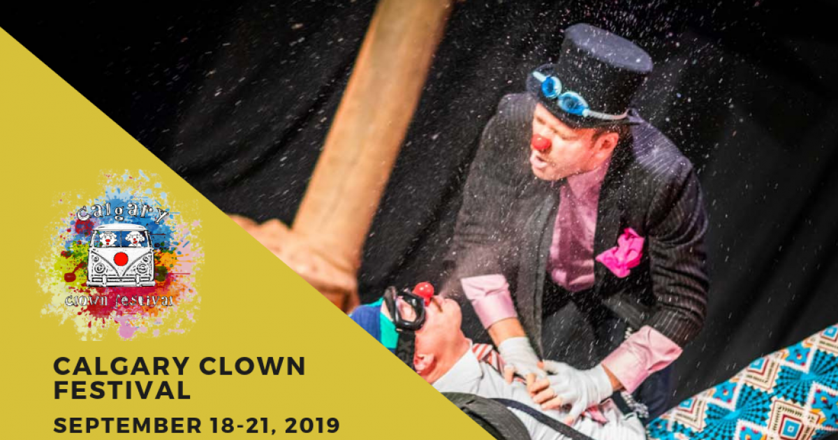 Link to Tickets Now On Sale -- Calgary Clown Festival