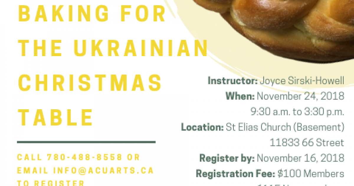 "ACUA Workshop: ""Baking for the Ukrainian Christmas Table"""