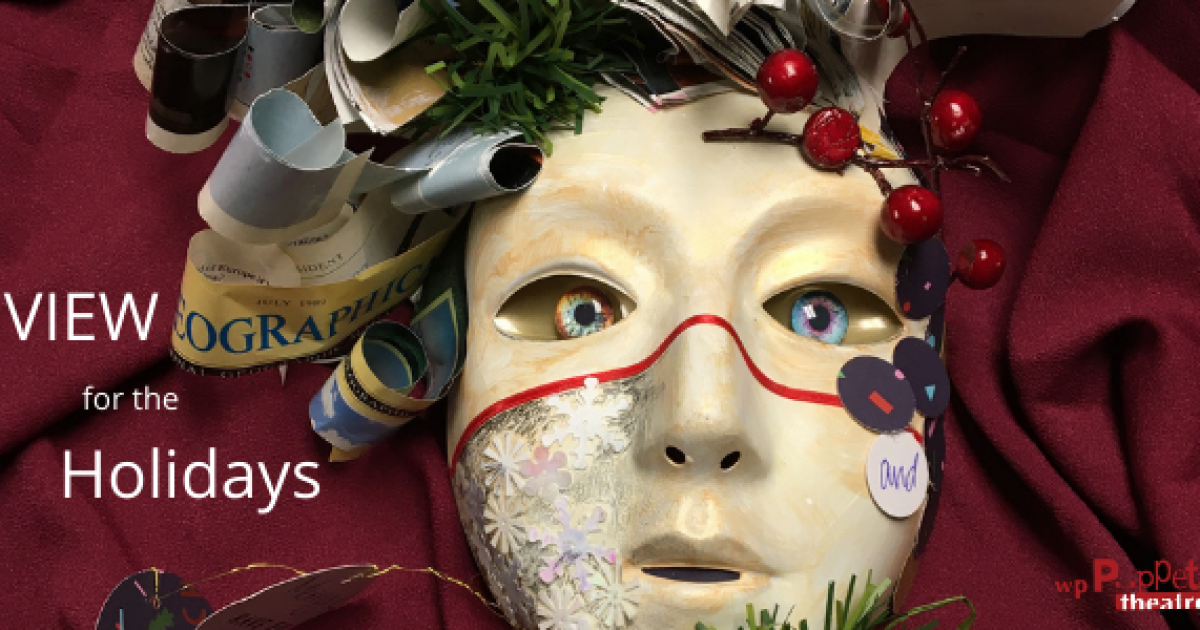 Link to VIEW for the Holidays: A Puppet-Infused Workshop-Course