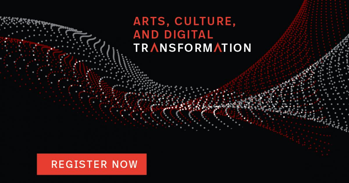 Link to Arts, Culture, and Digital Transformation Summit