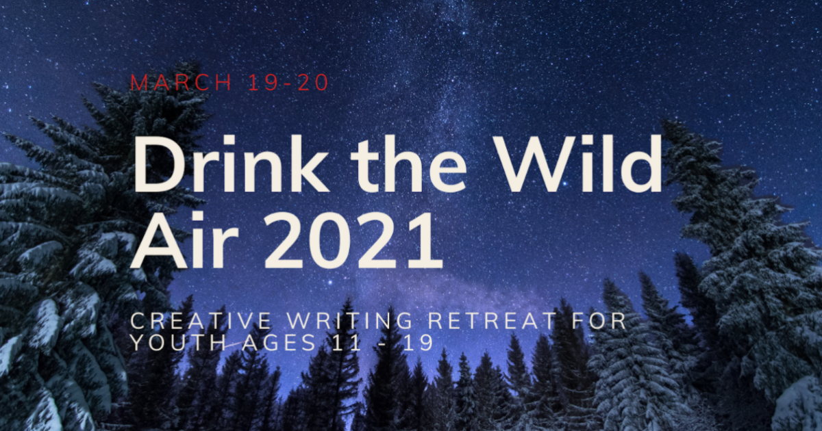 Link to Online Writing Retreat | Drink the Wild Air 2021