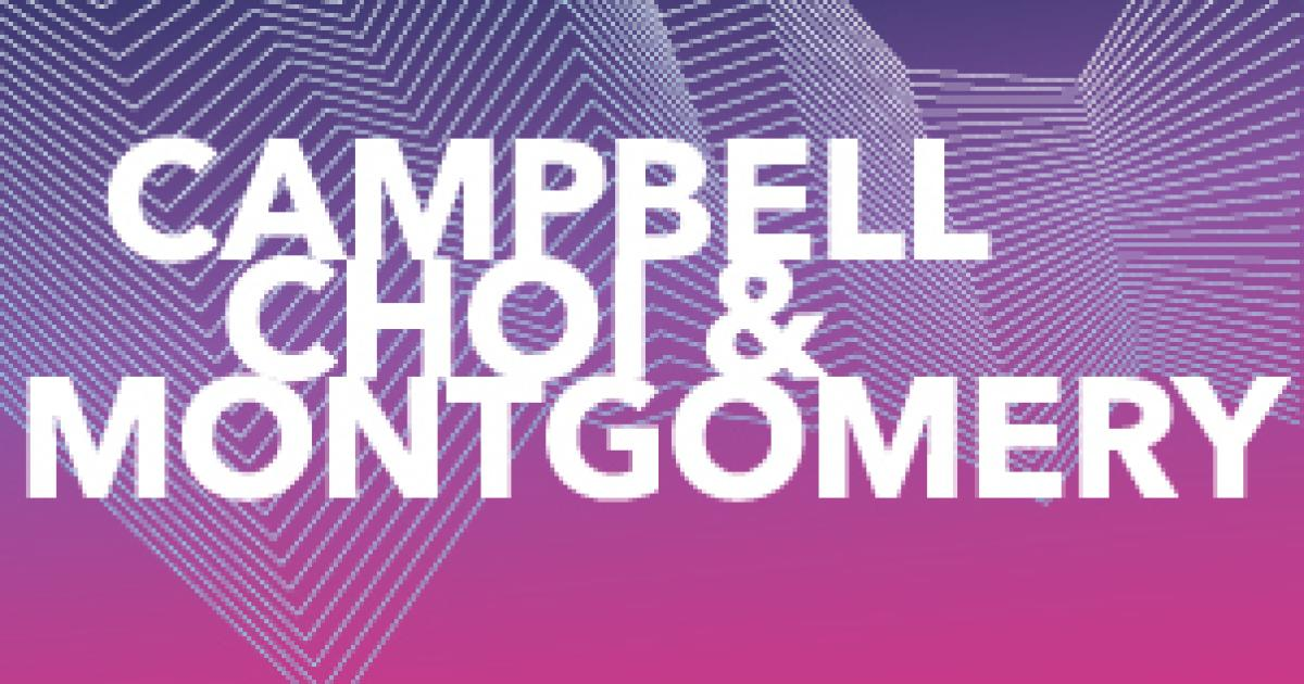 Link to Concert | Campbell, Choi & Montgomery
