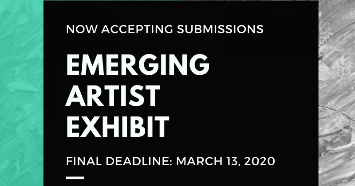 Call for Submissions | Emerging Artist Exhibit