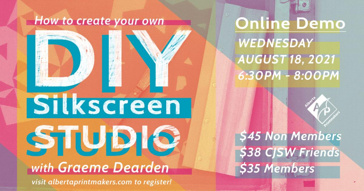 Link to Online Demonstration - How to Create Your Own DIY Silkscreen Studio with Graeme Dearden