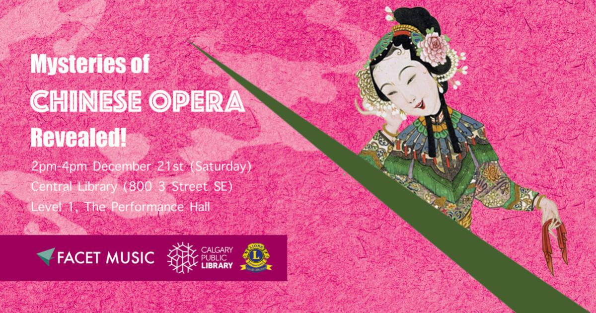 Link to Lecture | Mysteries of Chinese Opera Revealed!