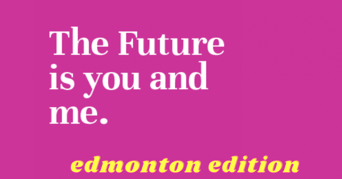 Link to Mitchell Art Gallery X The Future is You and Me: Edmonton Edition