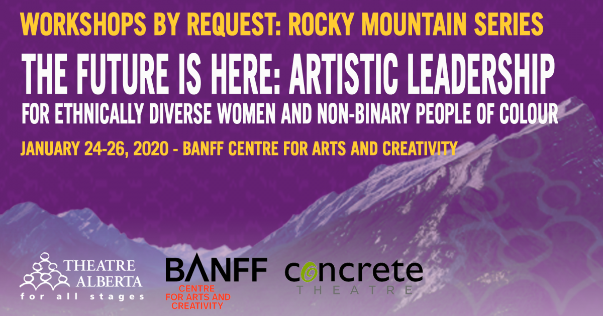 "Link to Workshop | ""The Future Is Here: Artistic Leadership For Ethnically Diverse Women And Non-Binary People of Colour"""