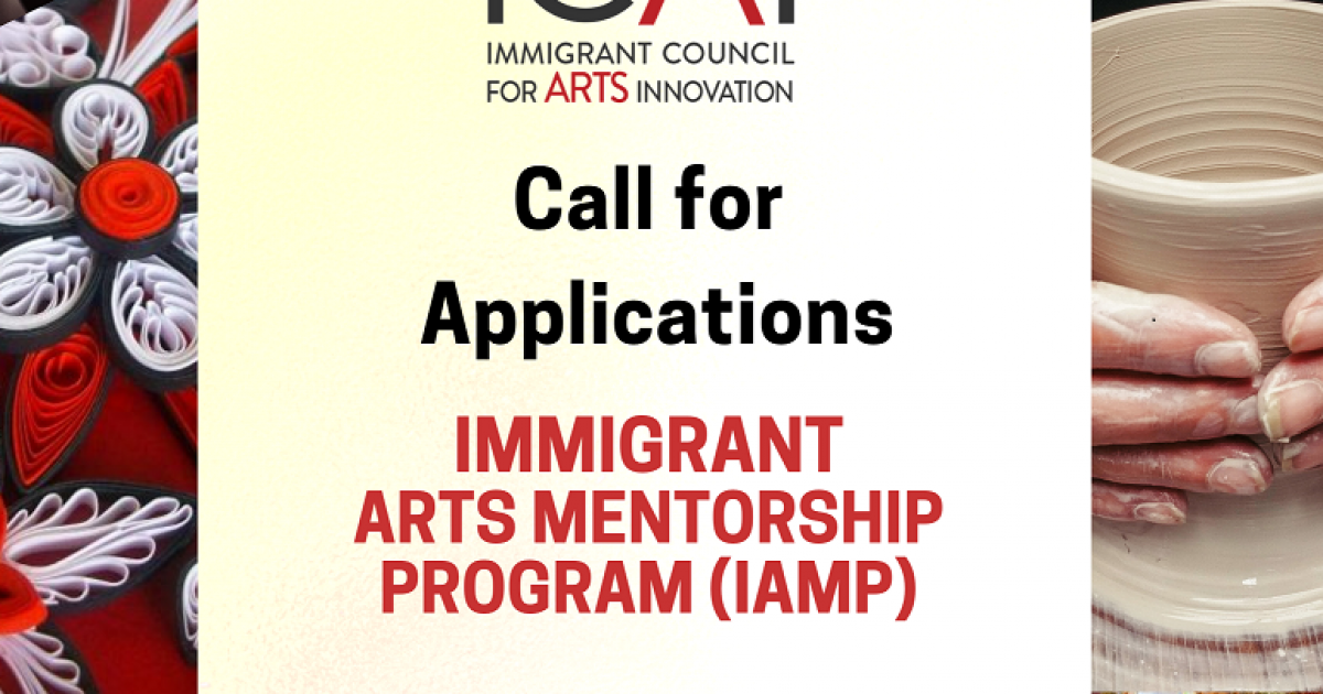 Link to Immigrant Arts Mentorship Program | Now Accepting Applications