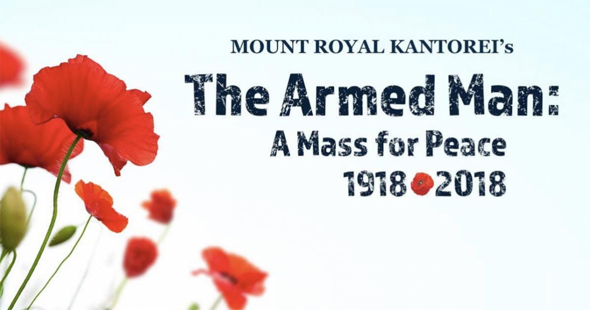 The Armed Man: A Mass for Peace 1918 - 2018