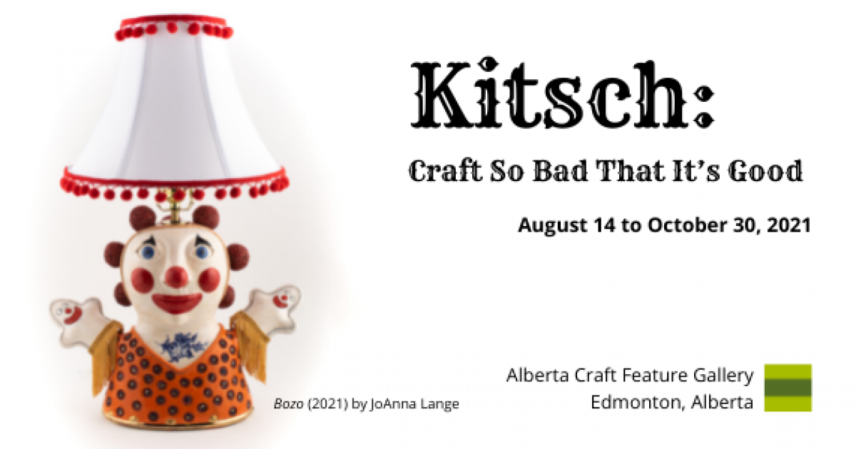 Link to Introducing Kitsch: Craft So Bad That It's Good - a new Alberta Craft exhibition