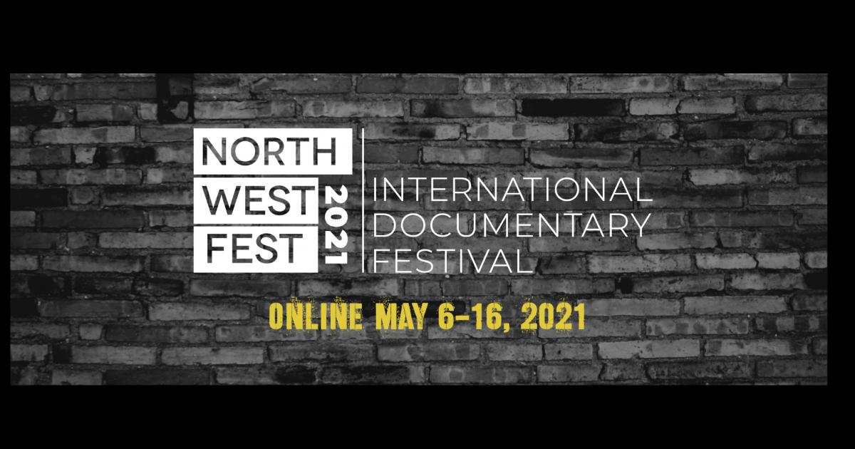 Northwest Fest International Documentary Festival 2021