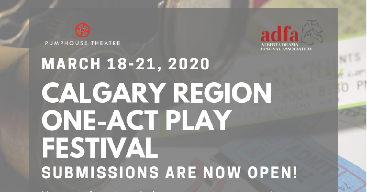 Link to Submissions Now Open | ADFA Calgary Region One-Act Play Festival
