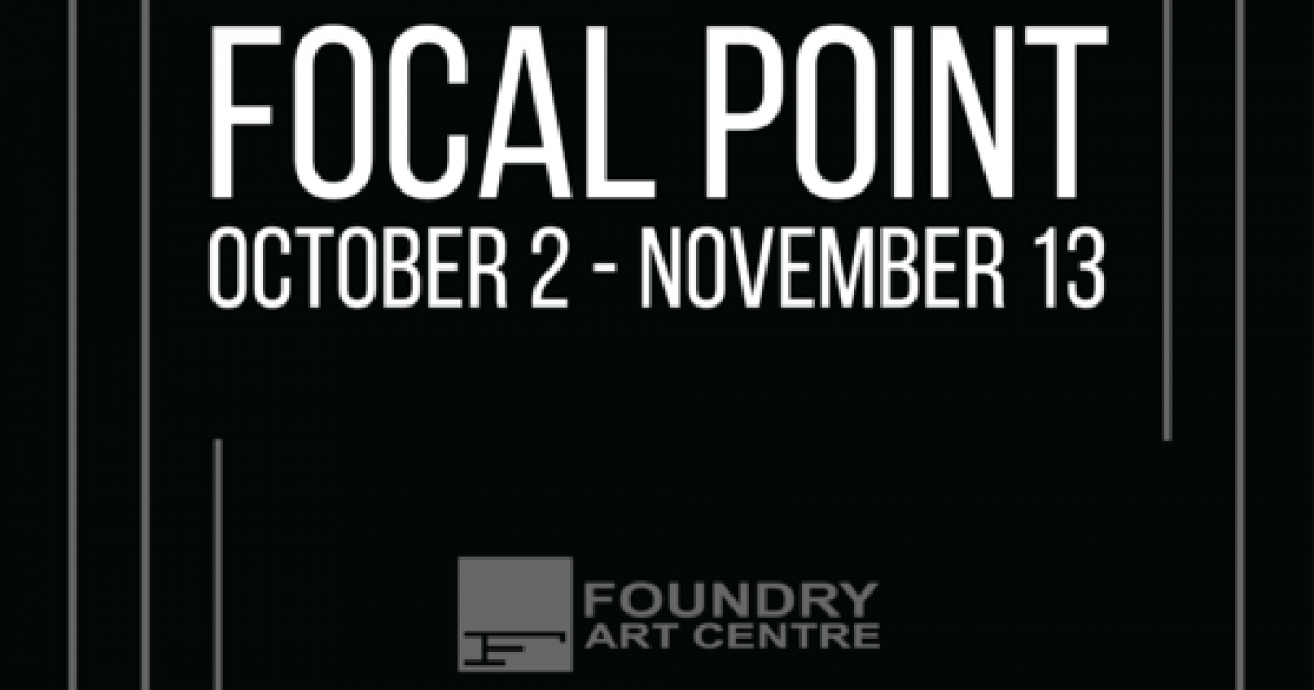 "Link to Call for Submissions | ""Focal Point"" at the Foundry Art Centre"