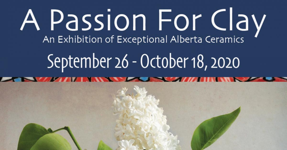 Link to A Passion For Clay: An Exhibition of Exceptional Alberta Ceramics