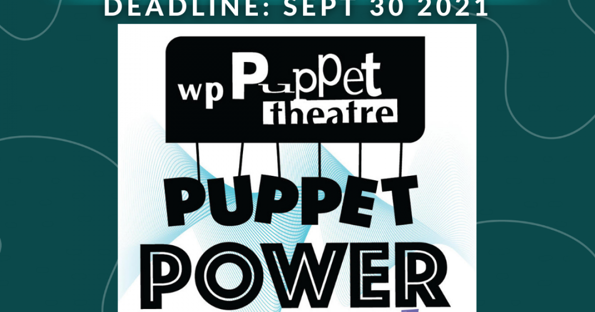 Link to Call for Proposals - Puppeteers!