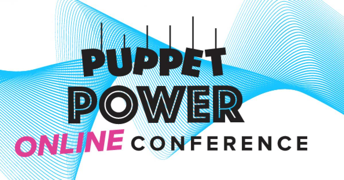 Puppet Power 2020: Puppets Go Existential and ONLINE!
