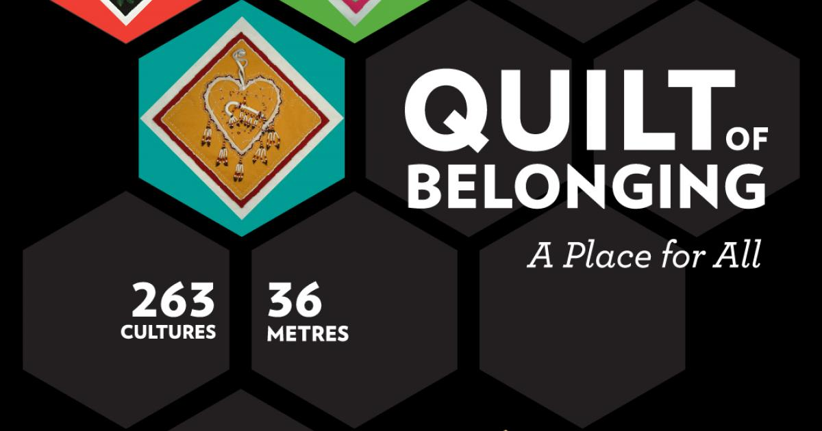 Quilt of Belonging / Fibres Du Monde