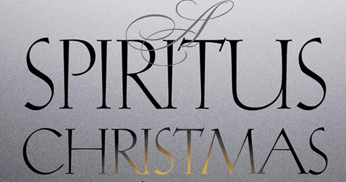 Link to Concert | A Spiritus Christmas