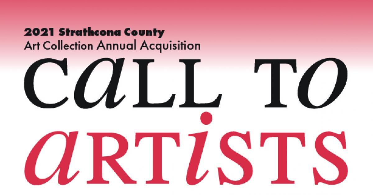Link to Call for Submissions | Strathcona County Annual Art Acquisition Program