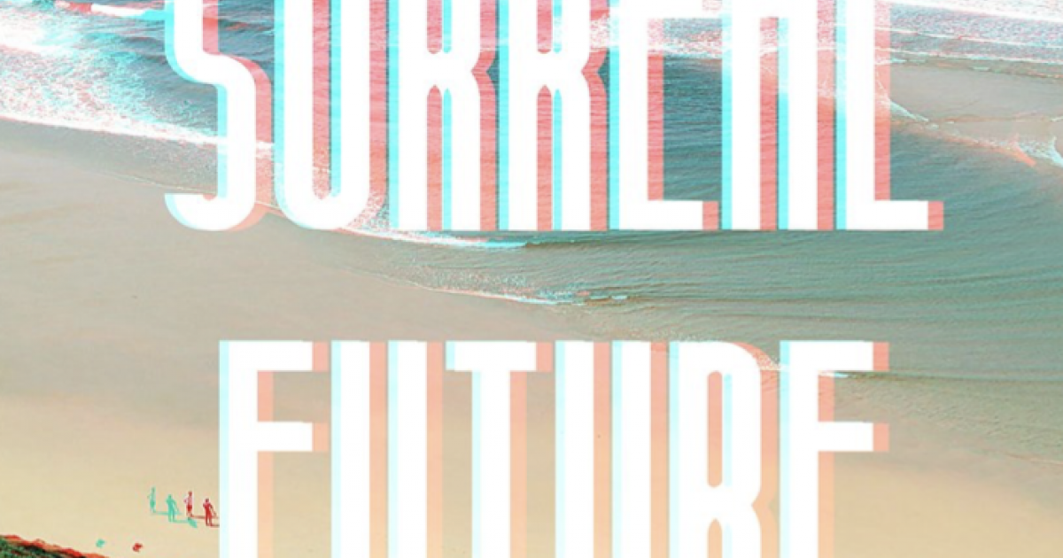 Link to Call for Submissions | Surreal Future