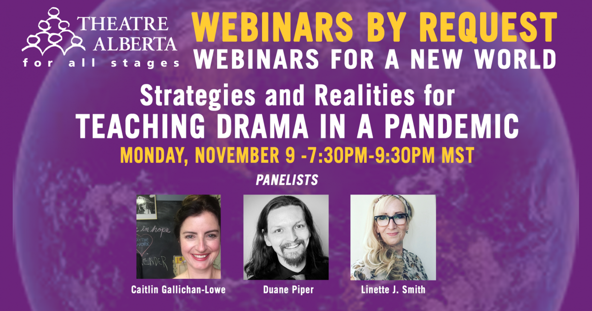 Link to Webinar | Strategies and Realities for Teaching Drama in a Pandemic