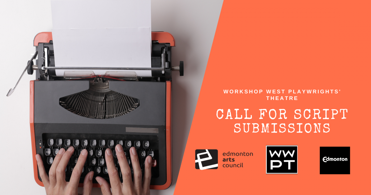 Link to Call for Script Submissions | Workshop West Playwrights' Theatre