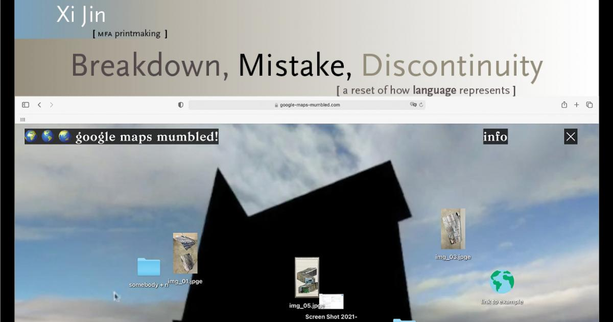 Link to Exhibition | Breakdown, Mistake, Discontinuity [a reset of how language represents]