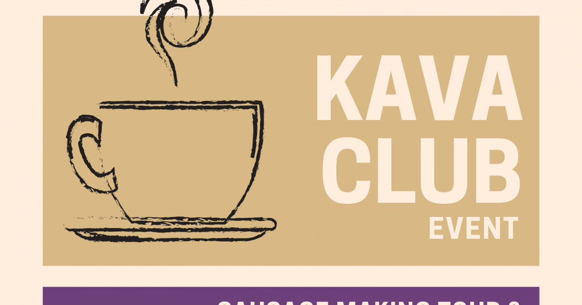 Link to Kava Club: Sausage Making Tour