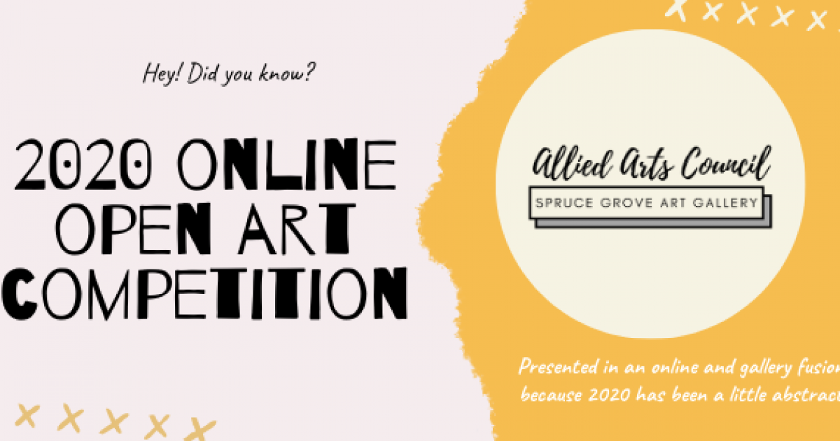 Call for Entries | 2020 Online Open Art Competition - Spruce Grove Art Gallery