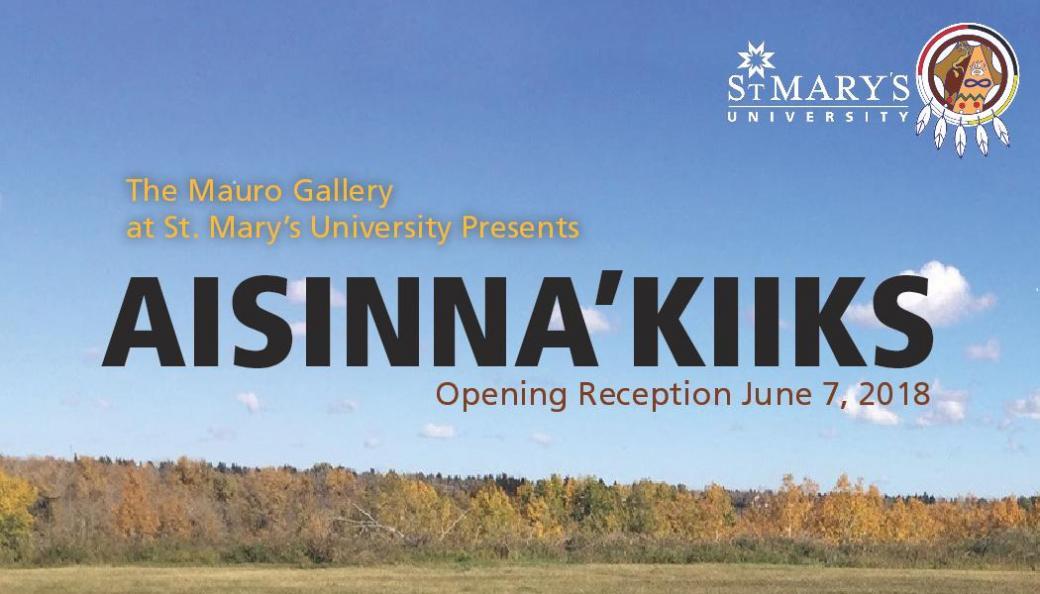 Exhibition: Aisinnaa'kiiks