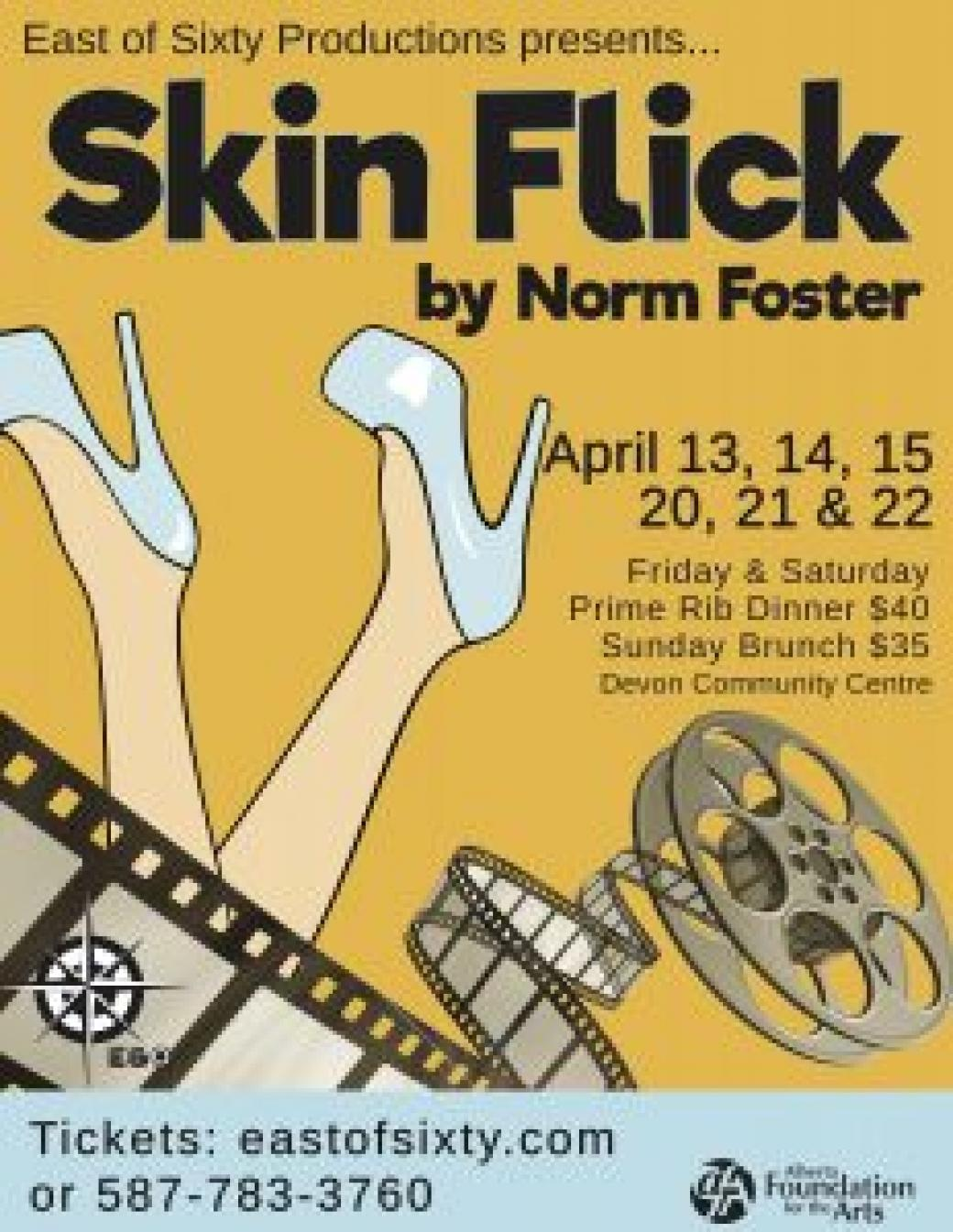 East of 60 Dinner Theatre presents: Skin Flick