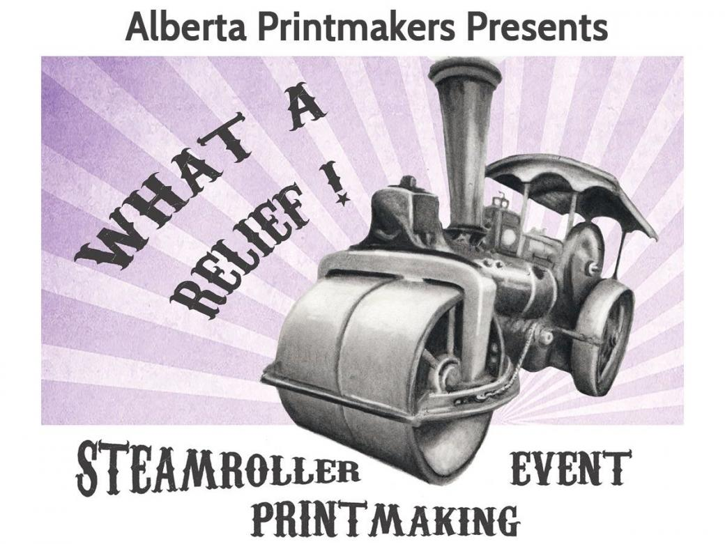 What a RELIEF! Steamroller Printmaking Event