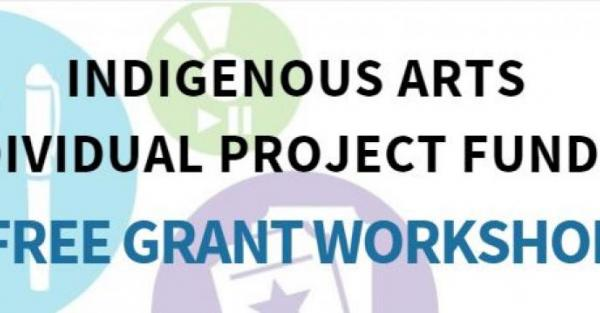 Link to Indigenous Arts Individual Project Funding Workshop in Edmonton