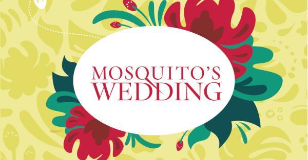 Link to Shumka presents Mosquito's Wedding