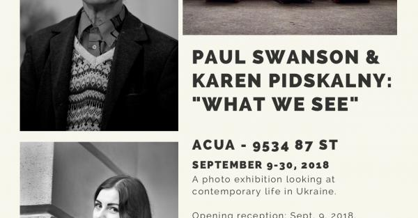 "Link to ""What We See"" - Paul Swanson & Karen Pidskalny"