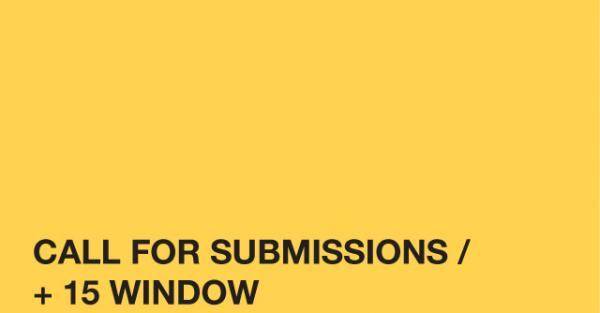 Link to TRUCK Contemporary Art in Calgary Call for Submissions: +15 Window Space