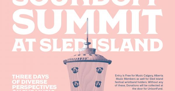 Link to Music Calgary Presents Sound Off Summit at Sled Island
